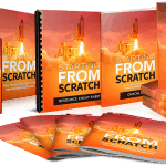 Starting From Scratch 3-Part Video Series with Resell Rights