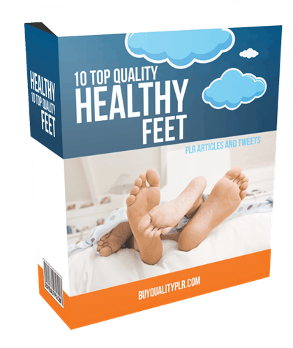 10 Top Quality Healthy Feet PLR Articles and Tweets