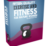 15 Quality Exercise And Fitness For Mature Women PLR Articles Pack