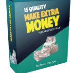 15 Quality Make Extra Money PLR Articles Pack