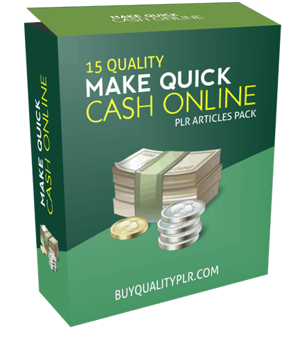 15 Quality Making Quick Cash Online PLR Articles Pack
