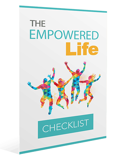 The Empowered Life Checklist