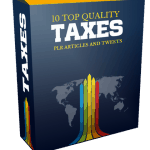 10 Top Quality Taxes PLR Articles and Tweets