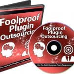Fullproof Plugin Outsourcing PLR Videos