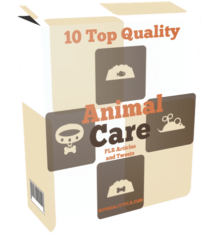 10 Top Quality Animal Care PLR Articles and Tweets