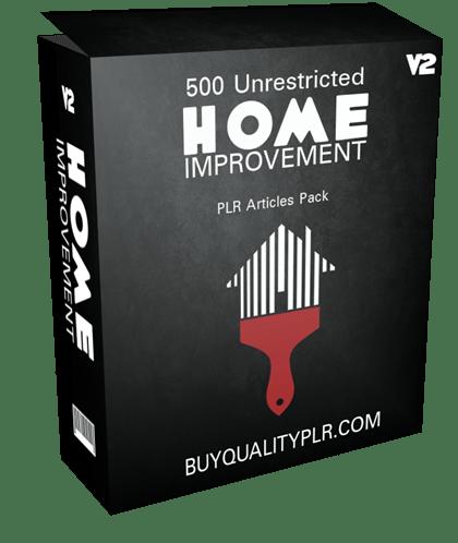 500 Unrestricted Home Improvement PLR Articles Pack V2