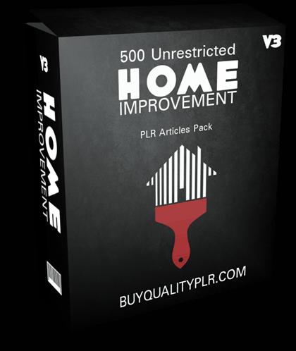 500 Unrestricted Home Improvement PLR Articles Pack V3