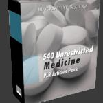 540 Unrestricted Medicine PLR Articles Pack