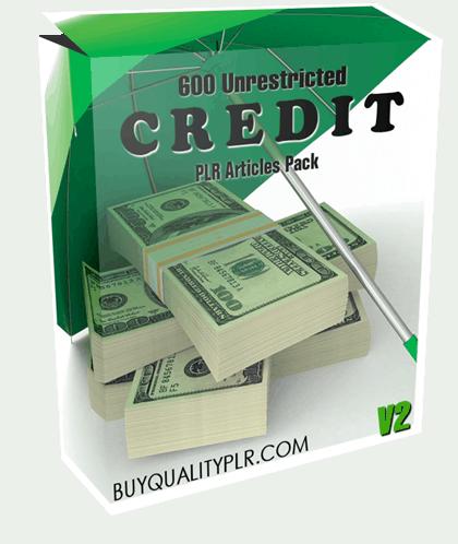 600 Unrestricted Credit PLR Articles Pack V2