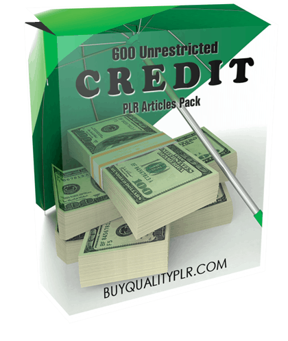 600 Unrestricted Credit PLR Articles Pack