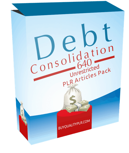 640 Unrestricted Debt Consolidation PLR Articles Pack