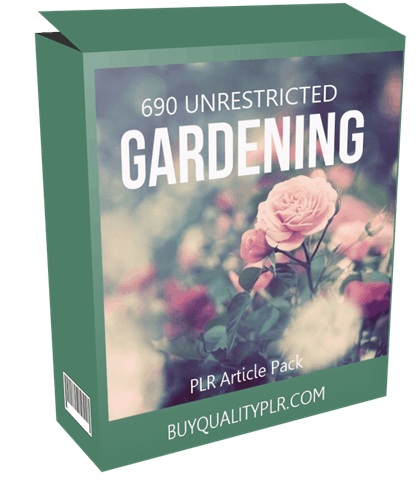 690 Unrestricted Gardening PLR Articles Pack