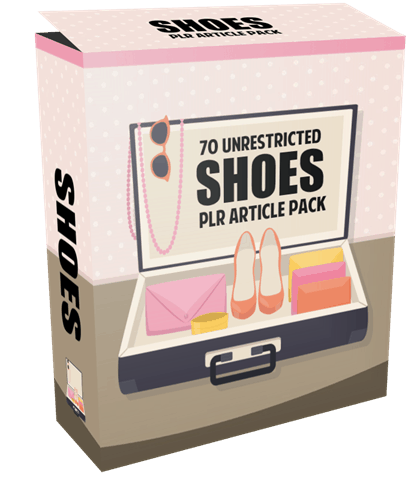 70 Unrestricted Shoes PLR Articles Pack