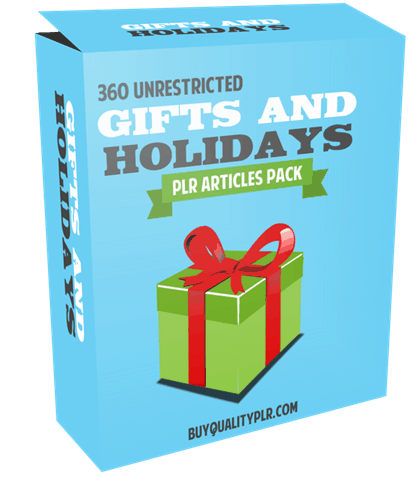 360 Unrestricted Gifts and Holidays PLR Articles Pack