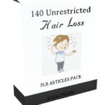140 Unrestricted Hair Loss PLR Articles Pack