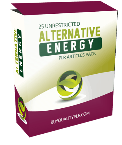 25 Unrestricted Alternative Energy PLR Articles Pack