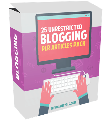 25 Unrestricted Blogging PLR Articles Pack