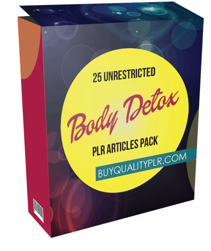 25 Unrestricted Body Detox PLR Articles Pack