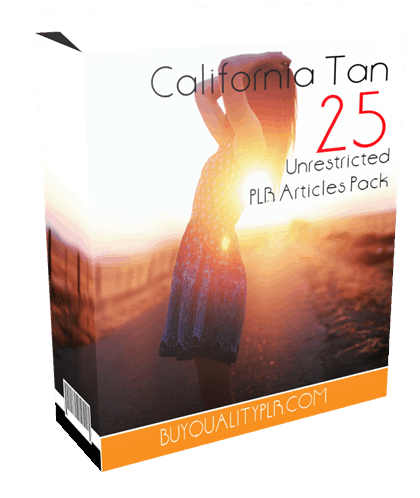 25 Unrestricted California Tan PLR Articles Pack