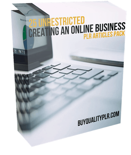 25 Unrestricted Creating An Online Business PLR Articles Pack