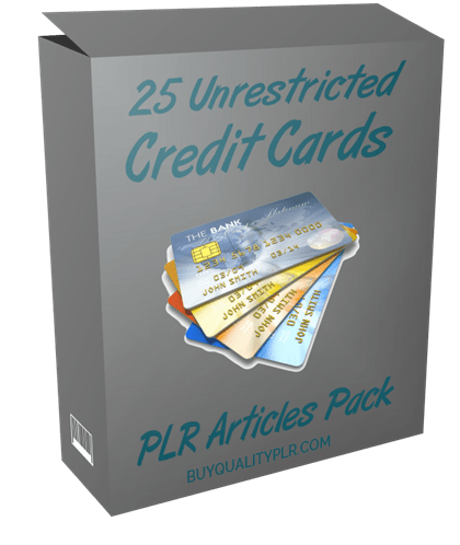 25 Unrestricted Credit Cards PLR Articles Pack