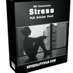 562 Unrestricted Stress PLR Articles Pack