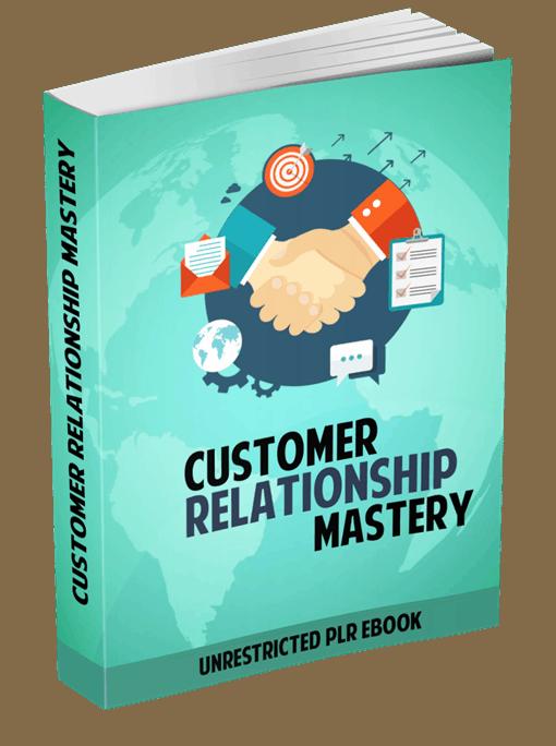 Customer relationship mastery unrestricted plr ebook fandeluxe Gallery