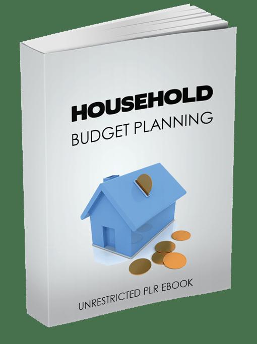 Household Budget Planning Unrestricted PLR eBook