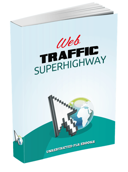 Web Traffic Superhighway Unrestricted PLR eBook