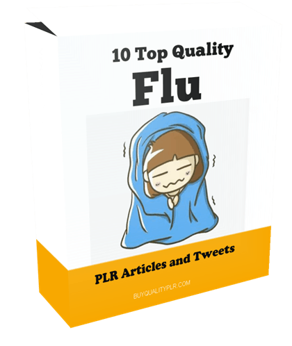 10 Top Quality Flu PLR Articles and Tweets
