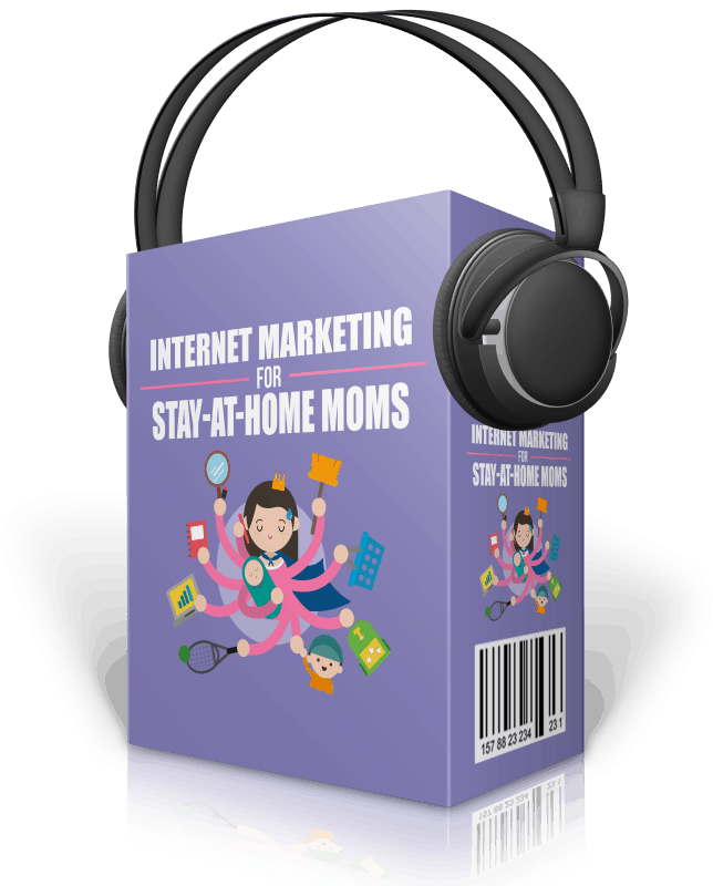 Internet Marketing for Stay-at-Home Moms Audios with Master Resell Rights