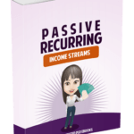 Passive Recurring Income Streams Unrestricted PLR eBooks