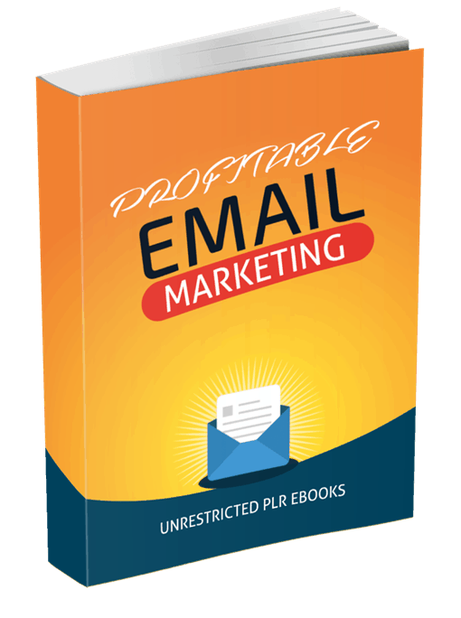 Profitable Email Marketing Unrestricted PLR eBook