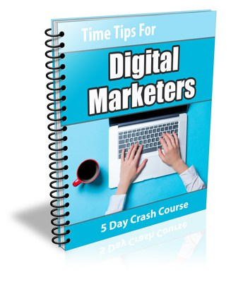 Time Tips for Digital Marketers PLR Newsletter eCourse