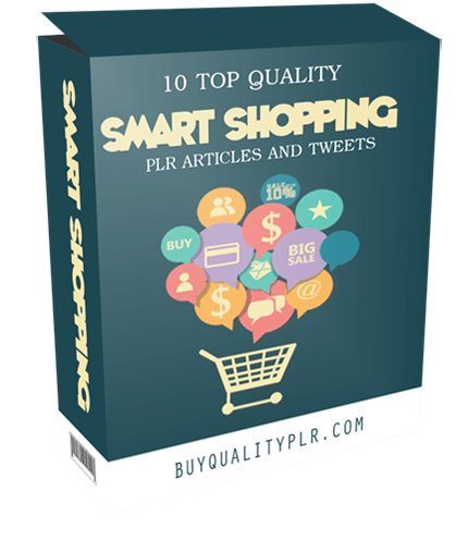 10 Top Quality Smart Shopping PLR Articles And Tweets