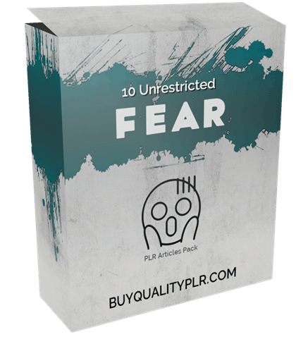 10 Unrestricted Fears PLR Articles Pack