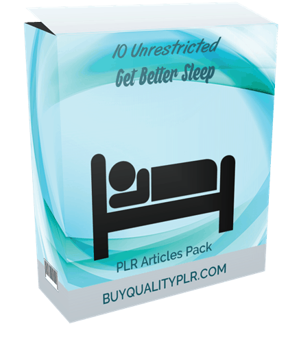 10 Unrestricted Get Better Sleep PLR Articles Pack