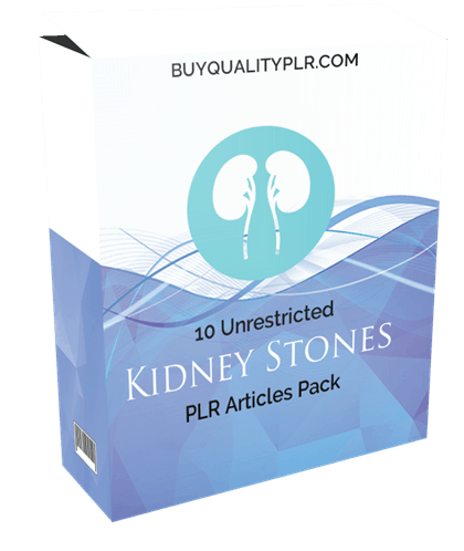 10 Unrestricted Kidney Stones PLR Articles Pack