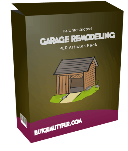 24 Unrestricted Garage Remodeling PLR Articles Pack