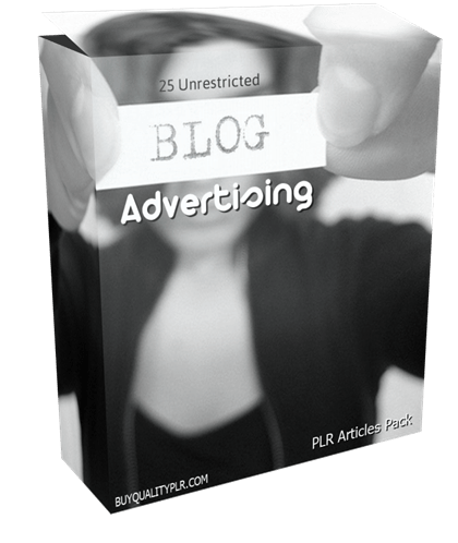 25 Unrestricted Blog Advertising PLR Articles Pack