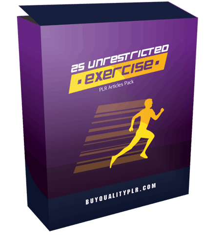 25 Unrestricted Exercise PLR Articles Pack