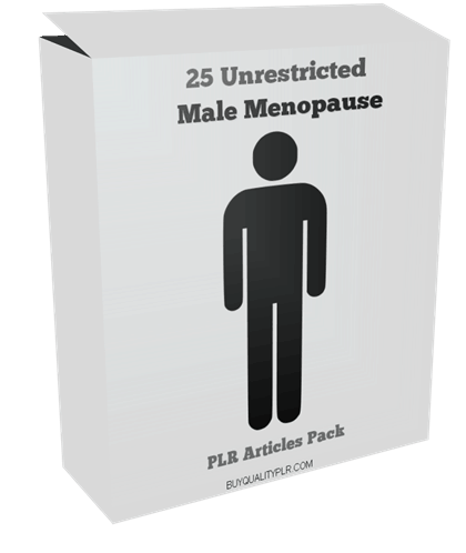 25 Unrestricted Male Menopause PLR Articles Pack