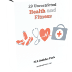 29 Unrestricted Health and Fitness PLR Articles Pack