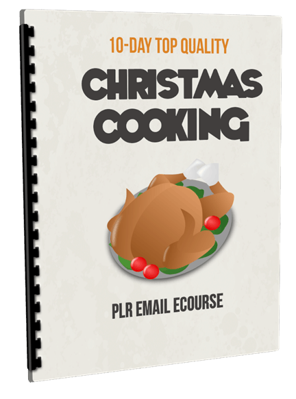 10-Day Top Quality Christmas Cooking PLR Email Ecourse