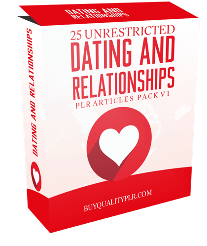 25 Unrestricted Dating and Relationships PLR Articles Pack V1