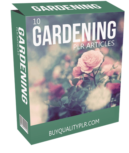 10 Gardening PLR Articles