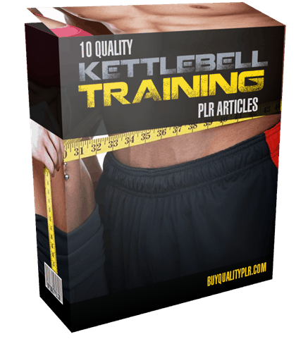 10 Quality Kettlebell Training PLR Articles Pack
