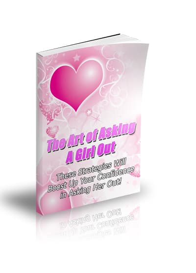 The Art of Asking a Girl Out Unrestricted PLR eBook