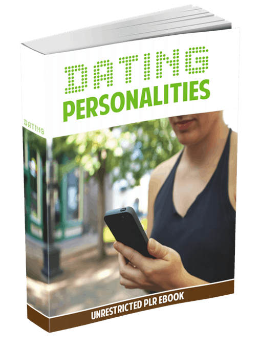 Dating Personalities Unrestricted PLR eBook