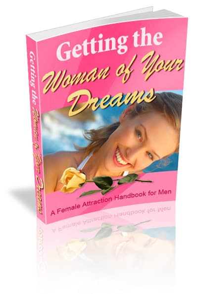 Getting the Women of Your Dreams Unrestricted PLR eBook